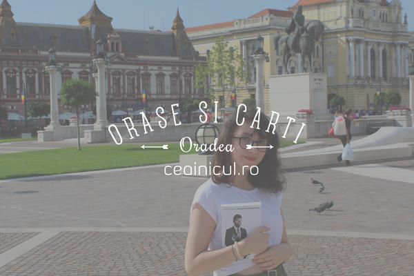 Orase-si-carti-Oradea